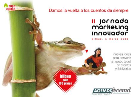 II Jornada de Marketing Innovador de AGEMDI-FECEMD. Bilbao 5 marzo 2008